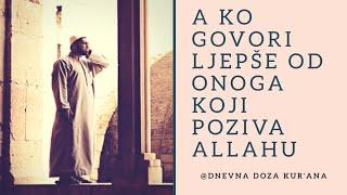 A ko govori ljepše od onoga koji poziva Allahu | ᴴᴰ Besir Duraku - Surah Al-Fussilat