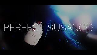 Naruto Shippuden - Perfect Susanoo (KSM Remix)