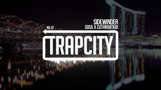SOSA x CutTHROATkid - Sidewinder