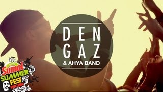 Dengaz - Sumol Summer Fest (AHYA Tour '13)