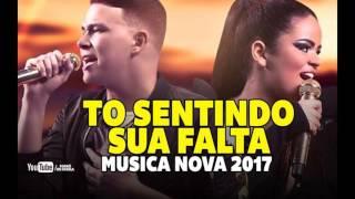 FORRO NOVO 2017 - TO SENTINDO SUA FALTA (BANDA A LOBA)