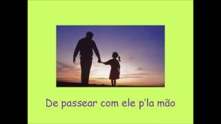 Dia do pai - Eu gosto é do papá (Nova versão)