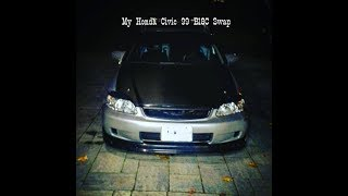 My Honda Civic 99 B18c Swapped