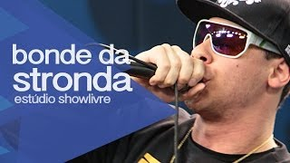 """Zica do bagui"" - Bonde da Stronda no Estúdio Showlivre 2013"