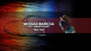 Messias Maricoa - Sou Teu ft KingstonBaby (Audio Oficial)