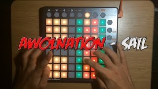 Awolnation - Sail (Dubstep Mashup) LAUNCHPAD COVER