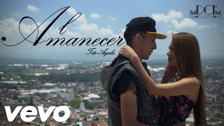 Tito Ayala - Al Amanecer - Video Oficial **DCF Productions**