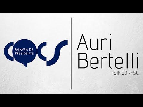 Imagem post: Palavra de Presidente – Auri Bertelli – Sincor/SC
