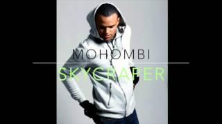 Mohombi - Skyscraper (Unreleased Demo)