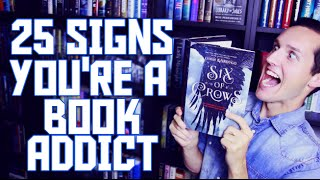 25 SIGNS YOU'RE A BOOK ADDICT