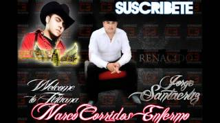 Welcome To Tijuana - Jorge Santa Cruz y Gerardo Ortiz