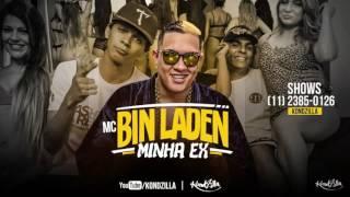 MC Bin Laden - Minha Ex (Funk Online Brasil)