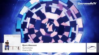 Bjorn Akesson - Gunsmoke (Original Mix) (From: Armin van Buuren - A State Of Trance 2013)