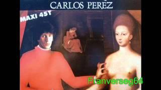 Carlos Perez - Las Manos Quietas