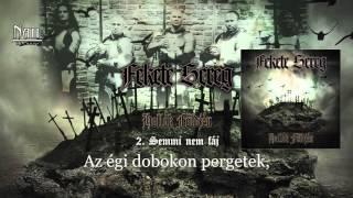Fekete Sereg - Semmi nem fáj (Hivatalos szöveges video / Official lyric video)