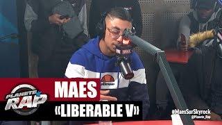 """Maes """"Libérable V"""" #PlanèteRap"""