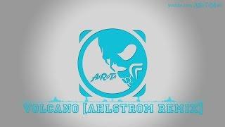 Volcano [Ahlstrom Remix] by Frigga - [2010s Pop Music]
