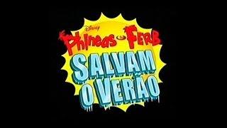 Phineas e Ferb - Verão Por Todo o Mundo PT-PT