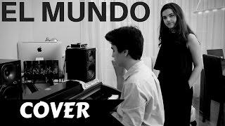 El Mundo - Pablo López   Cover Julia y Javi Mateo
