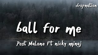 Post Malone - Ball For Me (Lyrics) Ft Nicky Minaj [Kid Travis Cover]