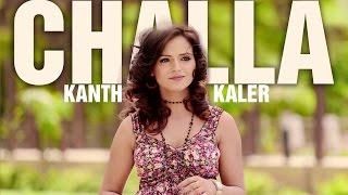 New Punjabi Songs 2013 | Chhalla | Kanth Kaler | Latest Punjabi Songs 2014