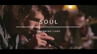 Charming Liars - Soul (AudioArena Originals)