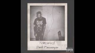 TORCHFVCE & OmenXIII - Dark Passenger [Prod. By SUDZY]