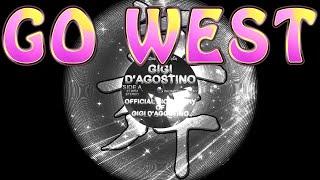 Gigi D'Agostino - Go west (small version)