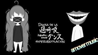 👄[Hatsune miku] Kakokyuu dance -  過呼吸 ダンス- danza de la  hiperventilación (sub español y lyrics)👄