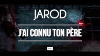 Jarod - J'ai connu ton père