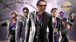 El Compa Elias Y SU Gente