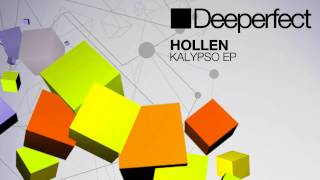Hollen - Kalypso (Original Mix) [Deeperfect]