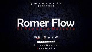 Romer Flow Ft  El Lobo Musical - Mi Pais (Audio)