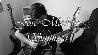 José Madero - Sinmigo (Instrumental Cover & Lyrics)