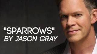 Jason Gray - Sparrows