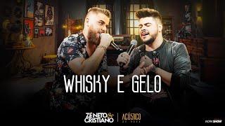 Zé Neto e Cristiano - WHISKY E GELO - EP Acústico De Novo