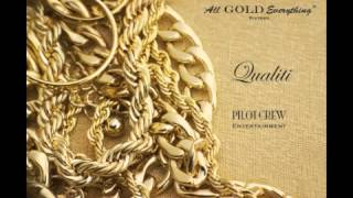 'All Gold Everything' Sixteen - Qualiti