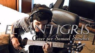 El Antigris - Los Colores (Cover @samschez) HD