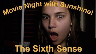 The Sixth Sense (FULL MOVIE) Watched - Spoiler - Movie Night With Sunshine