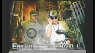 Sigan Tirando/Ericko Lz ft Chyno l y Adiemk/