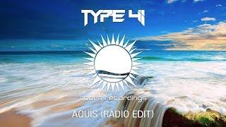Type 41 – Aquis (Radio Edit)
