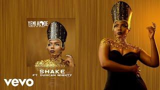 Yemi Alade   Shake Ft. Duncan Mighty [Audio]