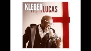 Aleluia | Kleber Lucas | CD Pela Fé