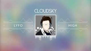 "CloudSky - ""Lyfo High"" (Official MIX) 2017 **PINOY EDM**"