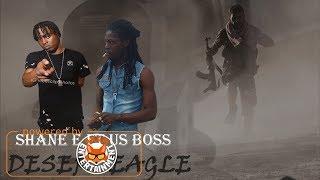 Shane-E Ft. Us Boss - Desert Eagle (Blade & Handle) April 2018