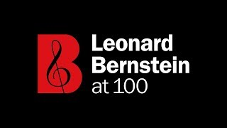 Coming Soon: Leonard Bernstein at 100