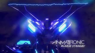 Animattronic - Please Standby