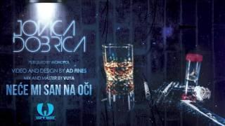 JOVICA DOBRICA - NECE MI SAN NA OCI (OFFICIAL AUDIO)