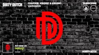 Chuckie, Kronic & Krunk! - Vamonos (Original Mix)