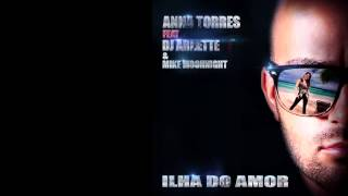 Anna Torres ft Dj Arnette & Mike Moonnight - Ilha do Amor